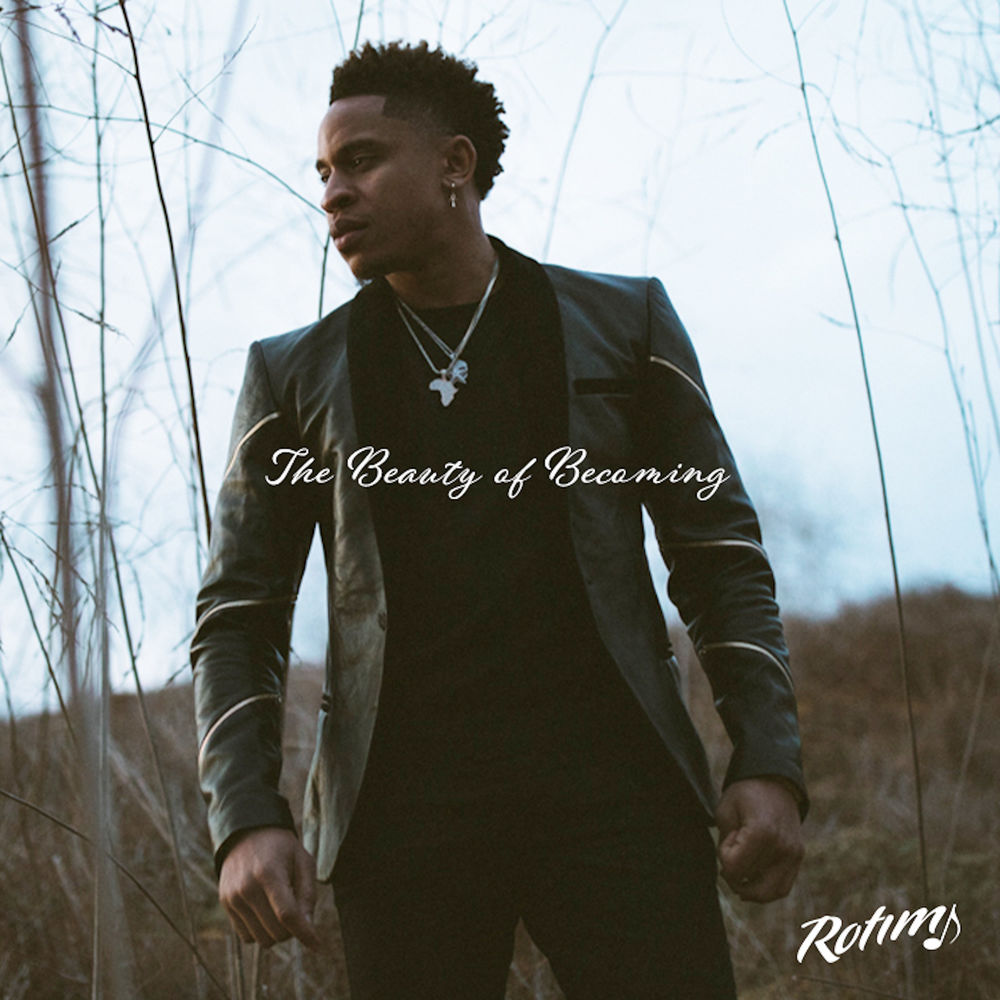 Rotimi - The Beauty Of Becoming EP