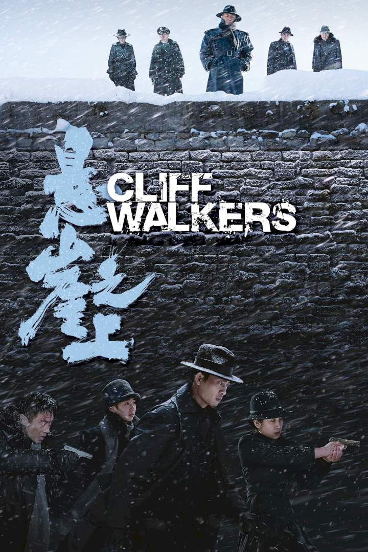 Cliff Walkers (2021) [Chinese]